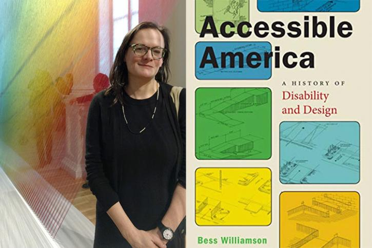 """On the left, a portrait of a professor in front of a rainbow work of fiber art, and on the right a cover of their book titled """"Accessible America: A History of Disability Design"""""""