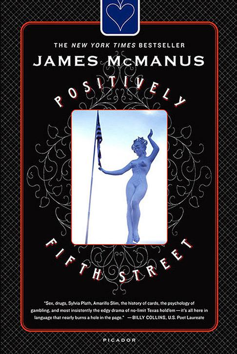Positively Fifth Street, James McManus. Picador, 2004.