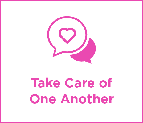 Take Care of One Another
