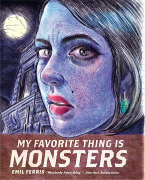Cover of Emil Ferris' 'My Favorite Thing Is Monsters'