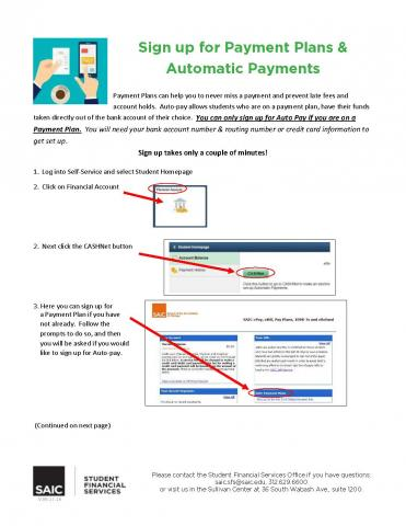Instructions on how to enroll in Payment Plans and Automatic Payments are explained on this handout.