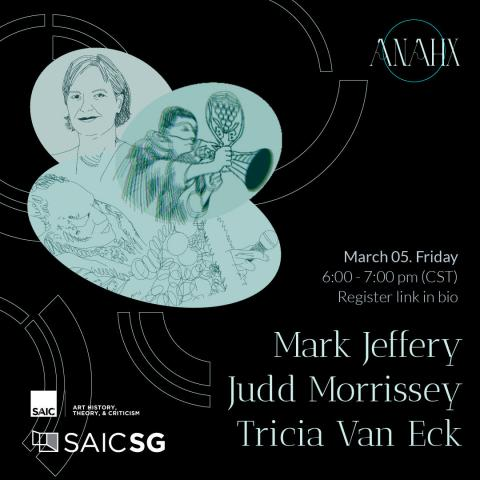 Art History ANAHX Panel Poster Featuring Judd Morrissey, Mark Jeffery and Tricia Van Eck