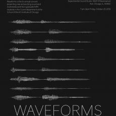 on a black background, 9 white depictions of sound wave patterns are in the center. below them is the text: Waveforms. The names of the exhibiting students are below. Details about the event are in the top left and right corners.